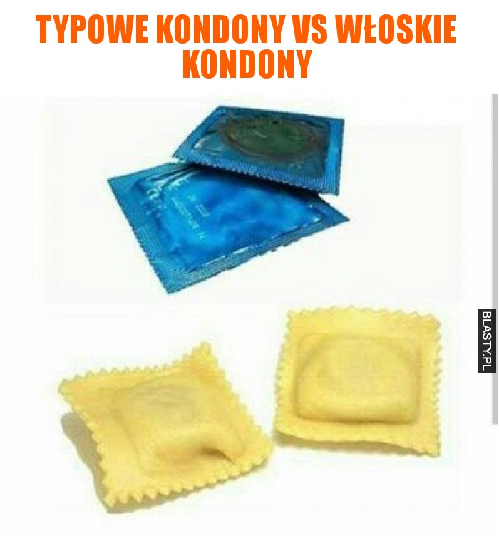 Typowe kondony vs włoskie kondony