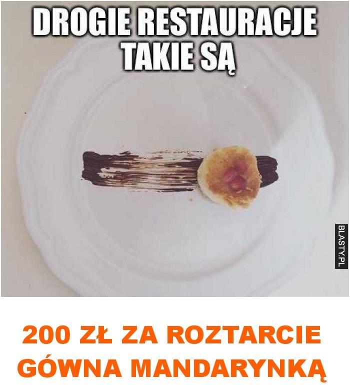 200 zł za roztarcie gówna mandarynką
