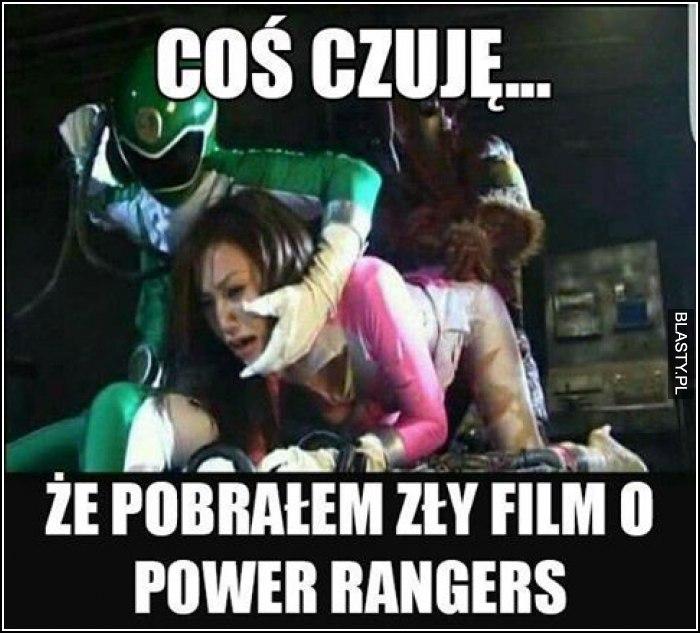 Coś czuję, że pobrałem zły film o power rangers