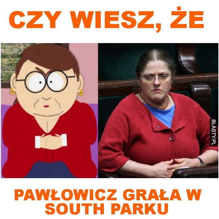 czy wiesz, że Pawłowicz grała w southparku