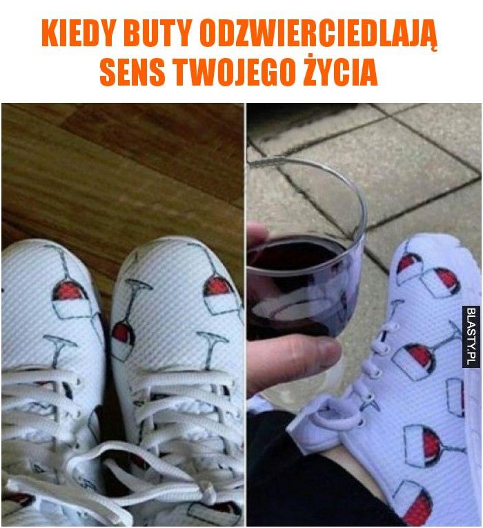 Kiedy buty odzwierciedlają sens twojego życia