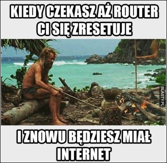 Kiedy czekasz aż router się zrestartuje