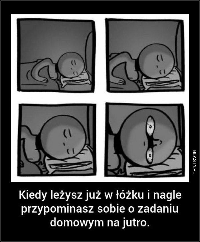 Kiedy leżysz w łóżku