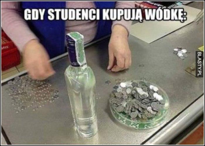Kiedy studenci idą po wódkę