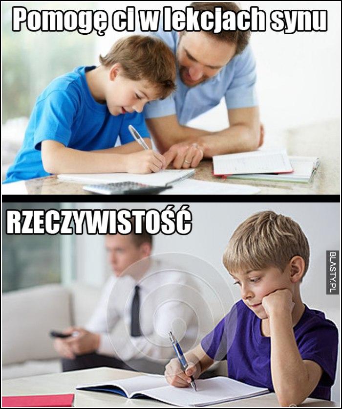 pomogę ci w lekcjach synu