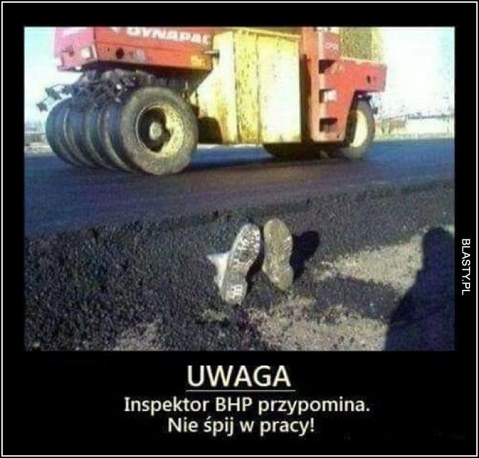 Uwaga - inspektor BHP przypomina