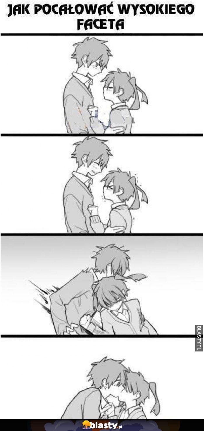 Jak pocałować wysokiego faceta