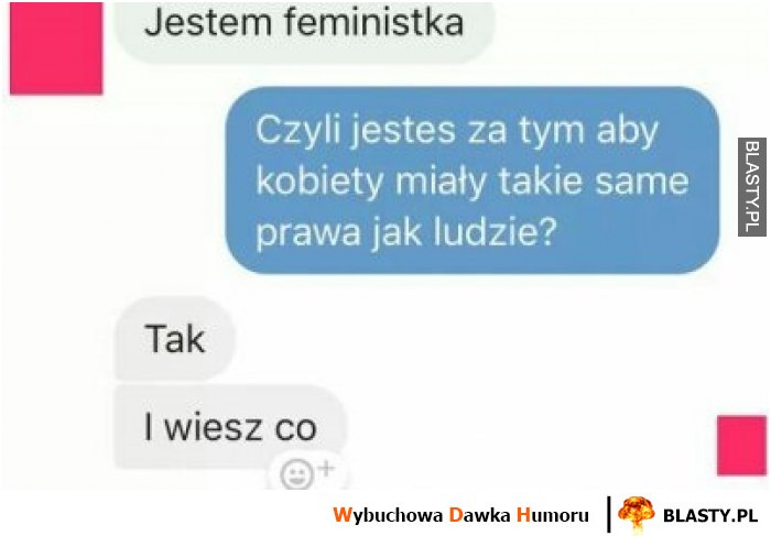 Jak zrobić w balona feministkę