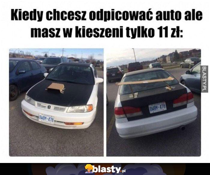 Kiedy chcesz odpicować auto, ale w kieszeni masz tylko 11 zlotych