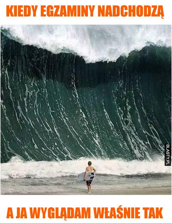 Kiedy egzaminy nadchodzą