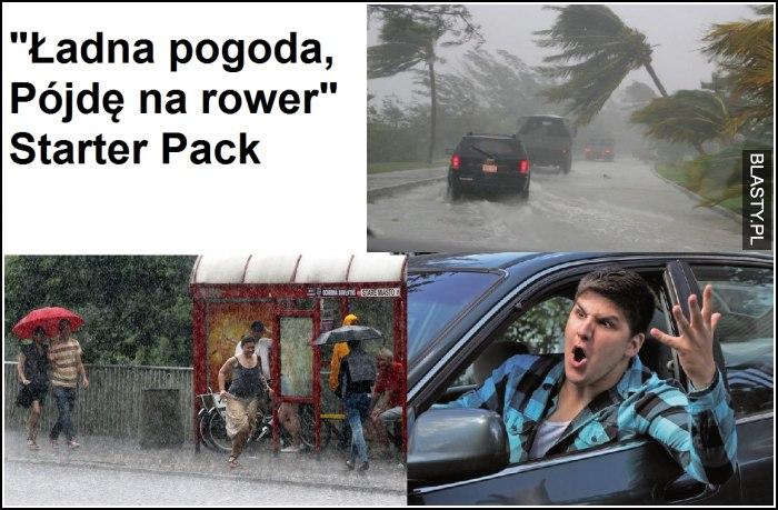 Ładna pogoda starter pack