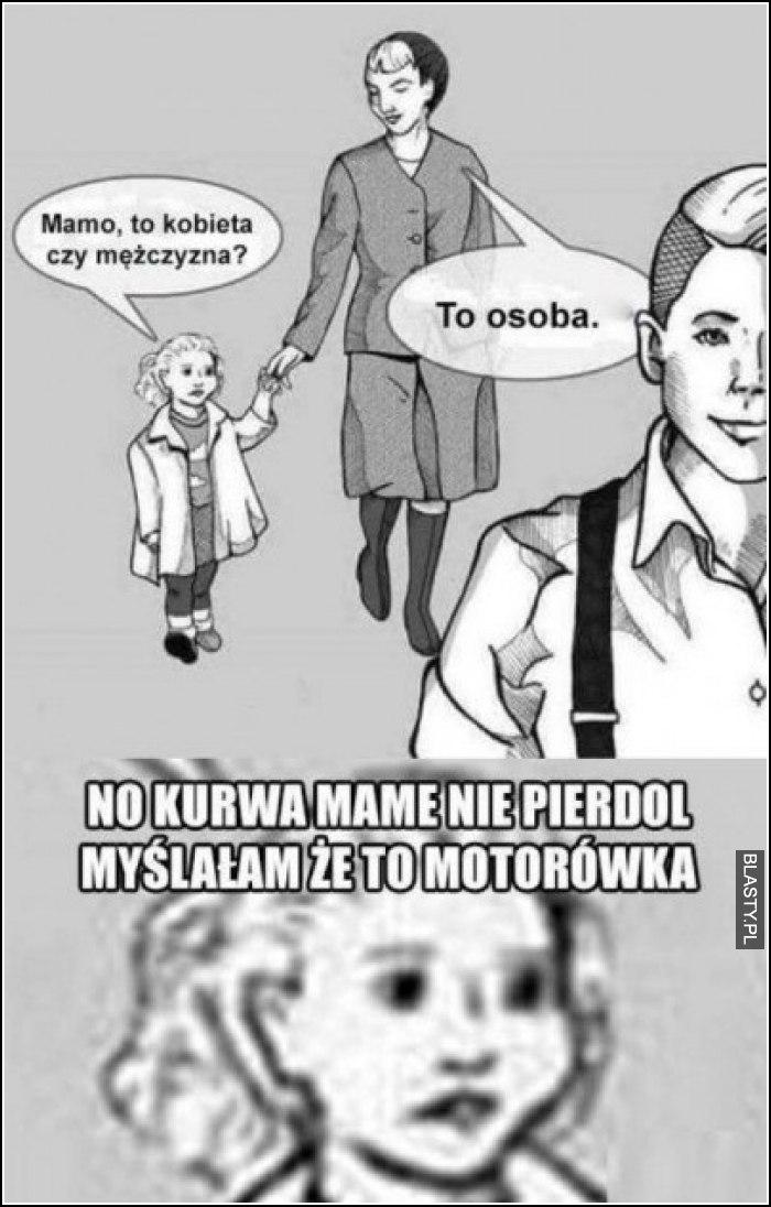 Mamo to kobieta czy mężczyzna