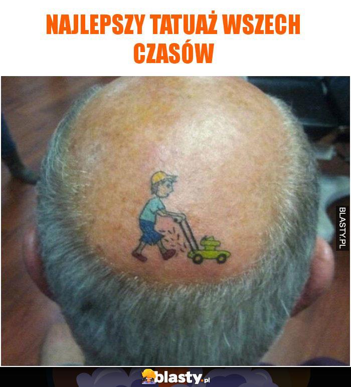 Najlepszy tatuaż wszech czasów