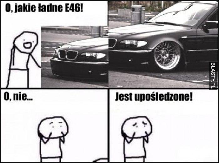 O jakie ładne BMW E46