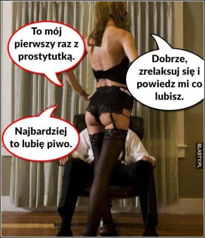 To mój pierwszy raz z prostytutką