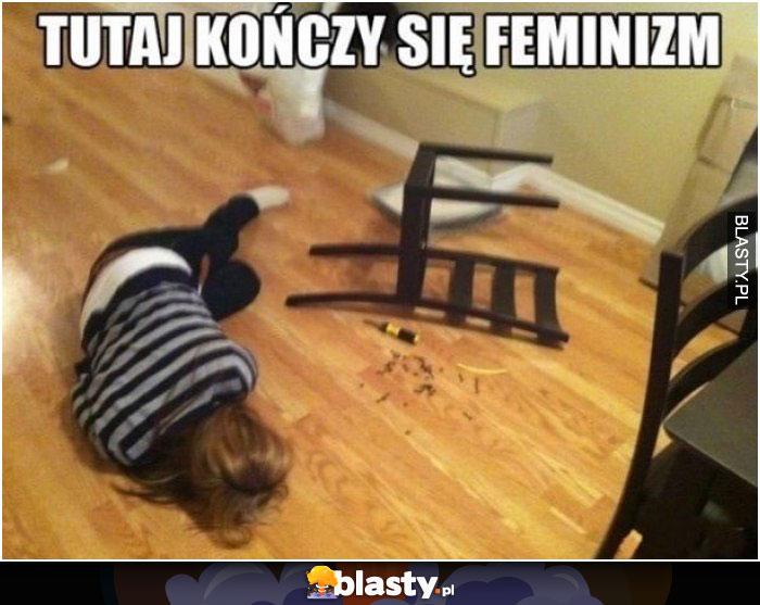 Tutaj kończy się feminizm