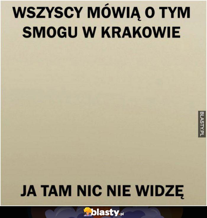 Wszyscy mówią o tym smogu w Krakowie