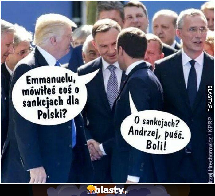 Emmanuelu mówiłeś coś o sankcjach dla polski