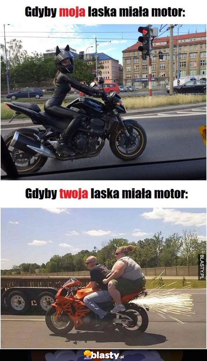 Gdyby moja laska miała motor