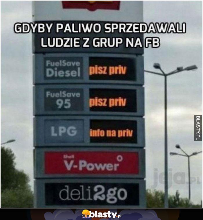 Gdyby paliwo sprzedawali ludzie z grup na FB