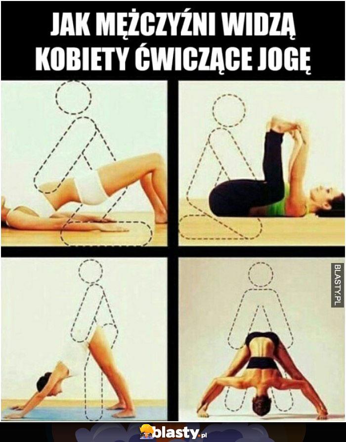 Jak mężczyźni widzą kobiety ćwiczące jogę