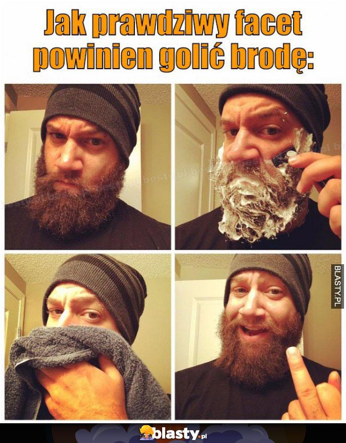 Jak prawdziwy facet powinien golić brodę