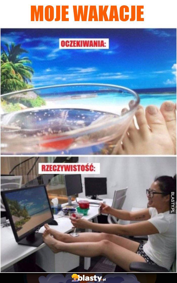 Moje wakacje oczekiwania vs rzeczywistość