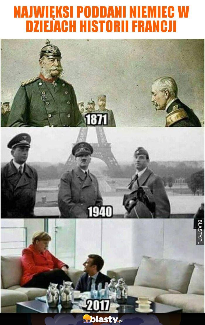 Najwięksi poddani Niemiec w dziejach historii Francji