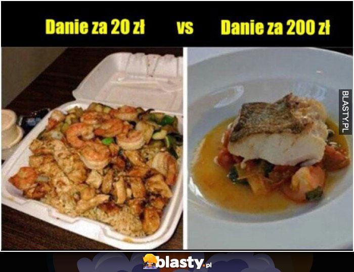 Obiad za 20 vs za 200zl