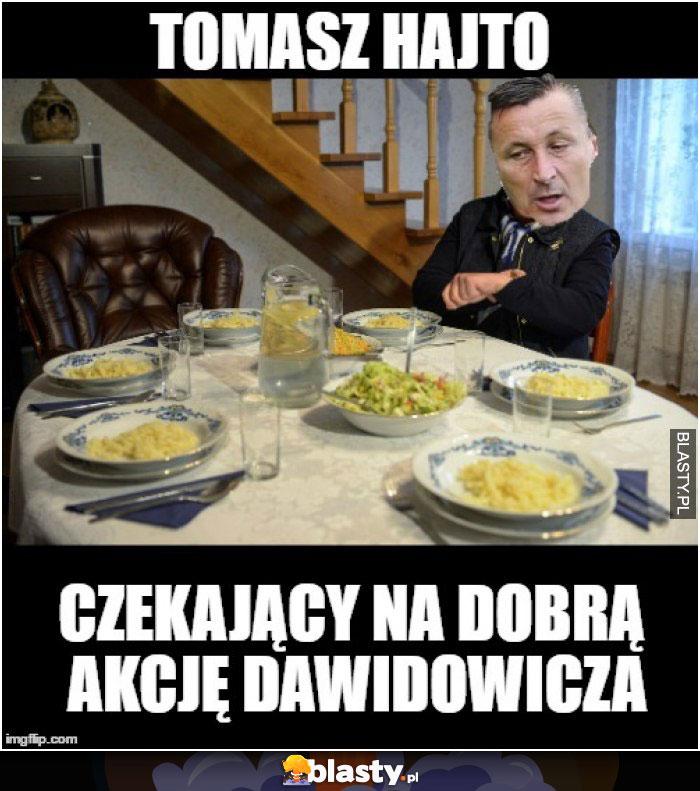 Tomasz Hajto czekający na dobrą akcje dawidowicza