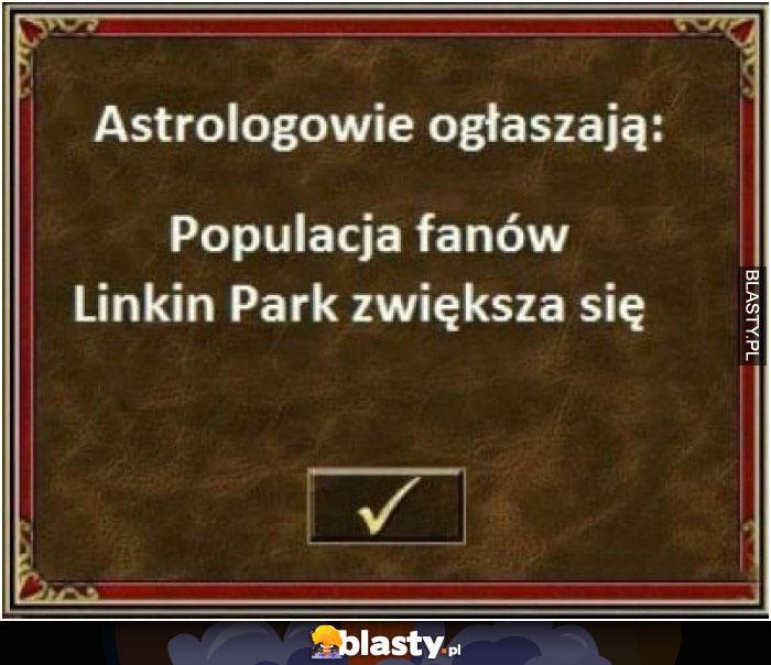 Astrologowie ogłaszają liczba fanów zwiększa się