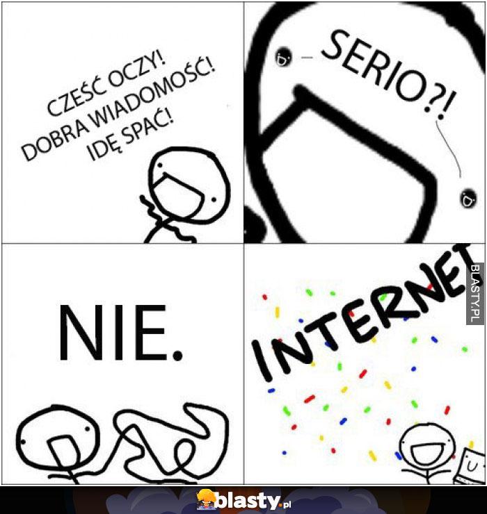 Internety takie są