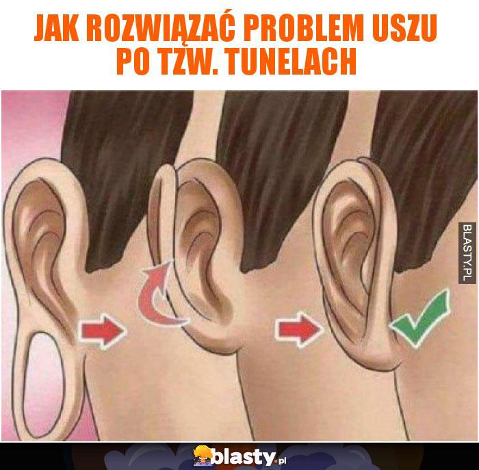 Jak rozwiązać problem uszu po tzw. tunelach