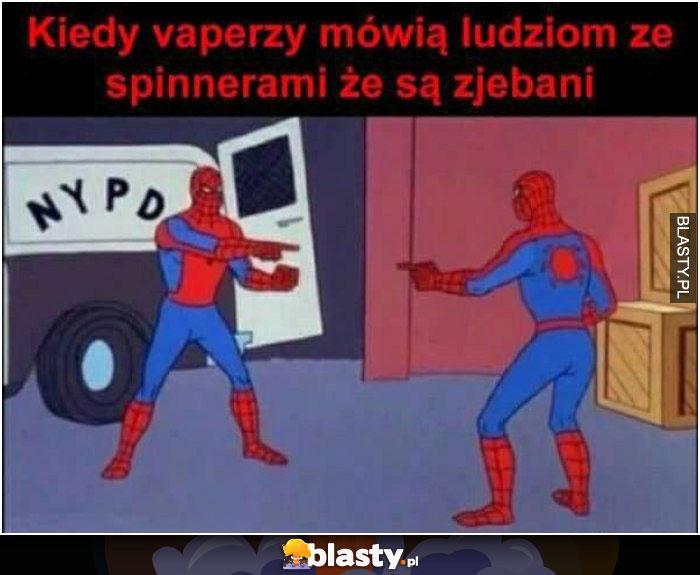 Kiedy vaperzy mówią ludziom ze spinnnerami