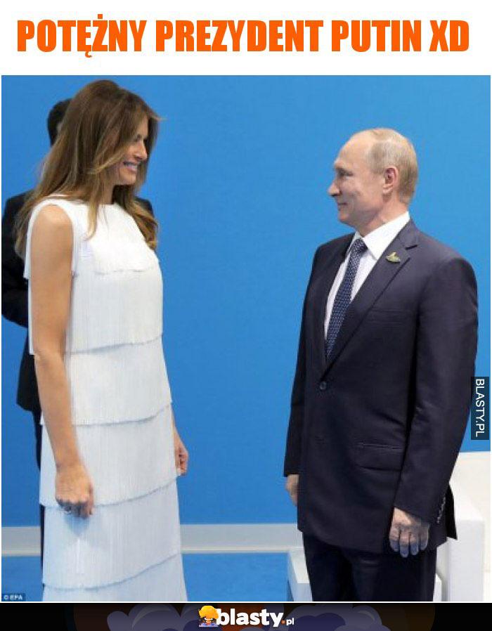 Potężny prezydent Putin xD