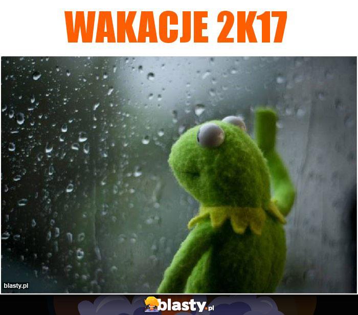 Wakacje 2k17