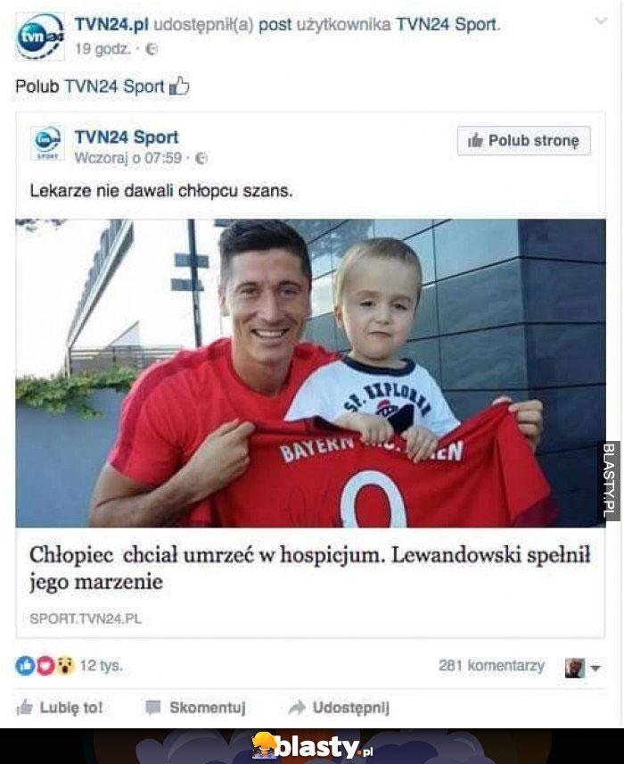 Chłopiec chciał umrzeć w hospicjum - Lewandowski ..