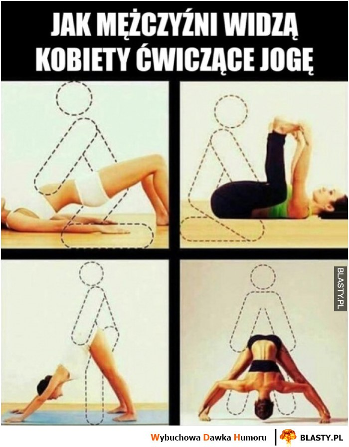 Jak mężczyźni widzą kobiety ćwiczące joga