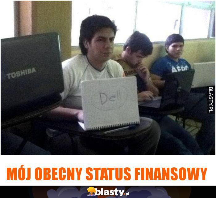 Mój obecny status finansowy