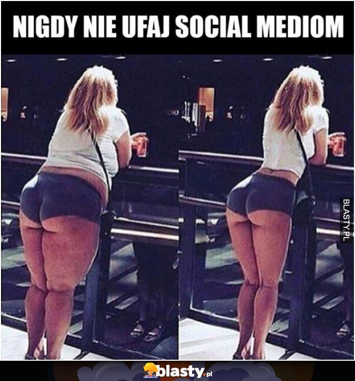 Nigdy nie ufaj socjal mediom