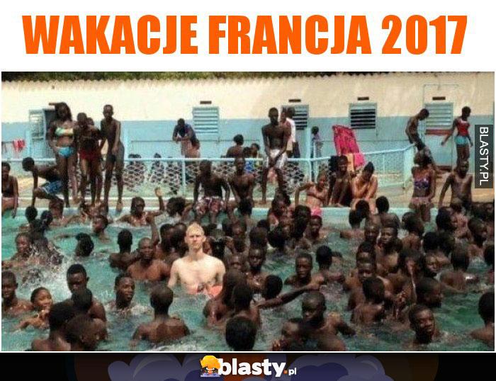 Wakacje francja 2017