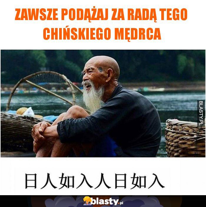 Zawsze podążaj za radą tego chińskiego mędrca