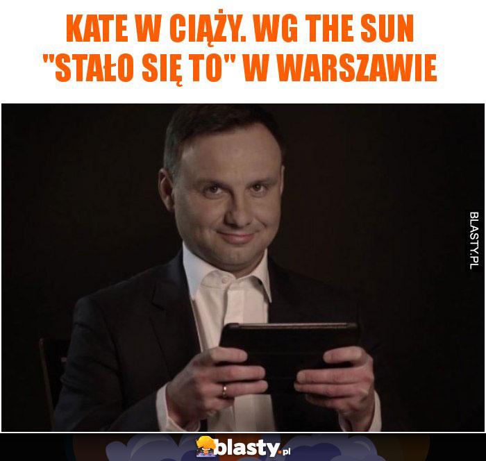 Kate w ciąży. Wg The Sun
