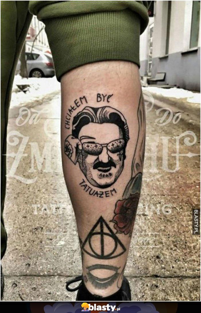Chciałem być tatuażem
