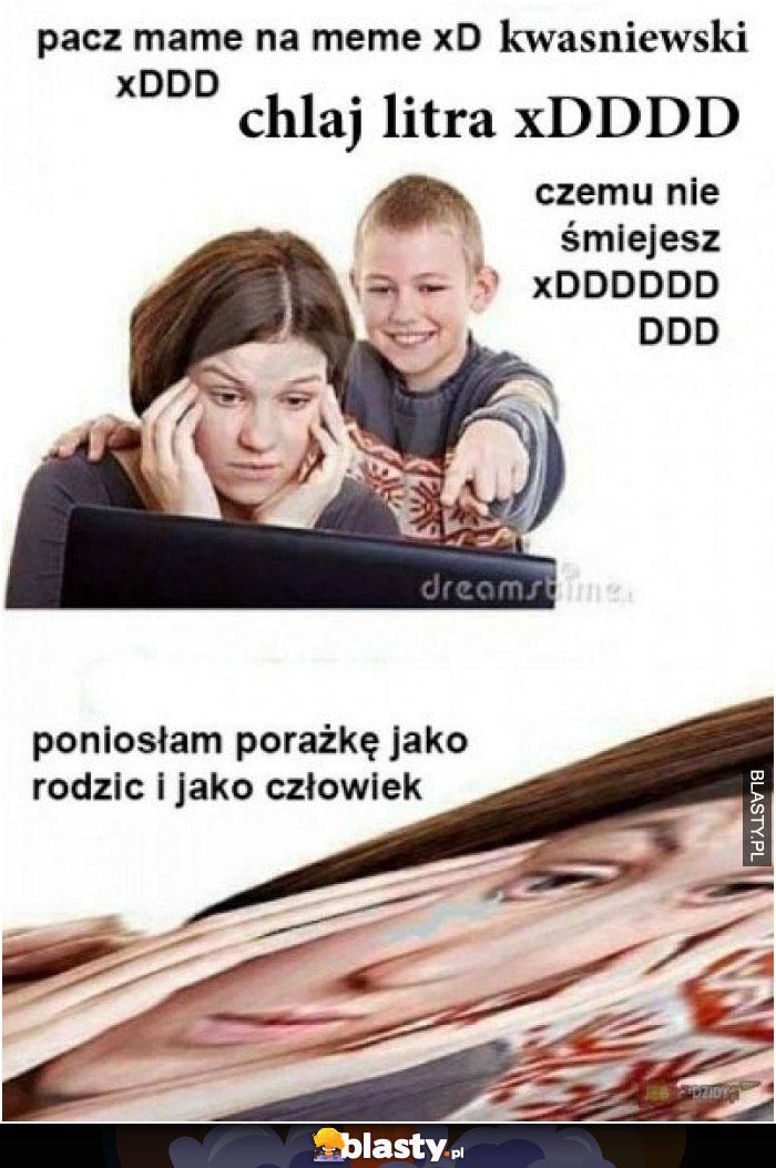 Pacz meme na meme xD kwaśniewski xDD