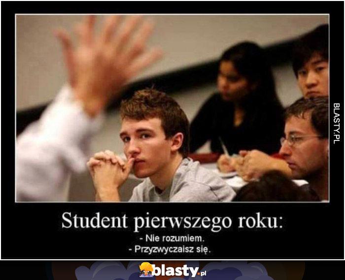 Student pierwszego roku