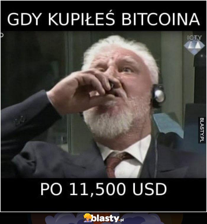 Gdy kupiłeś bitcoina po 11 500 USD