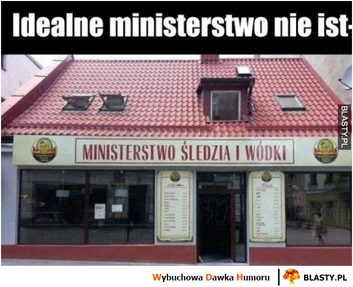 Idealne ministerstwo nie ist