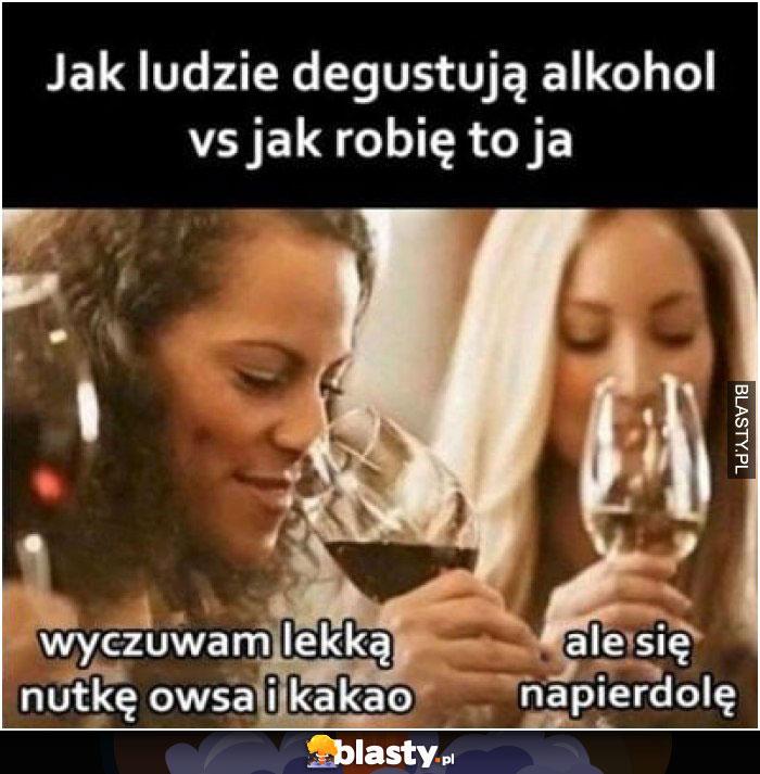 Jak ludzie degustują alkohol