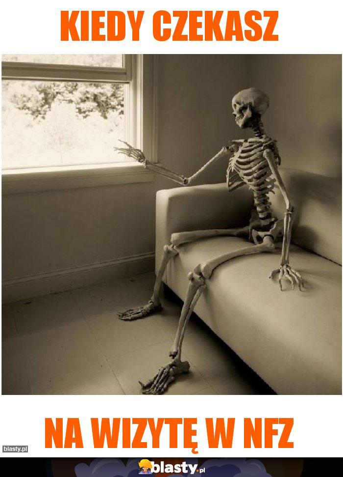 Kiedy czekasz